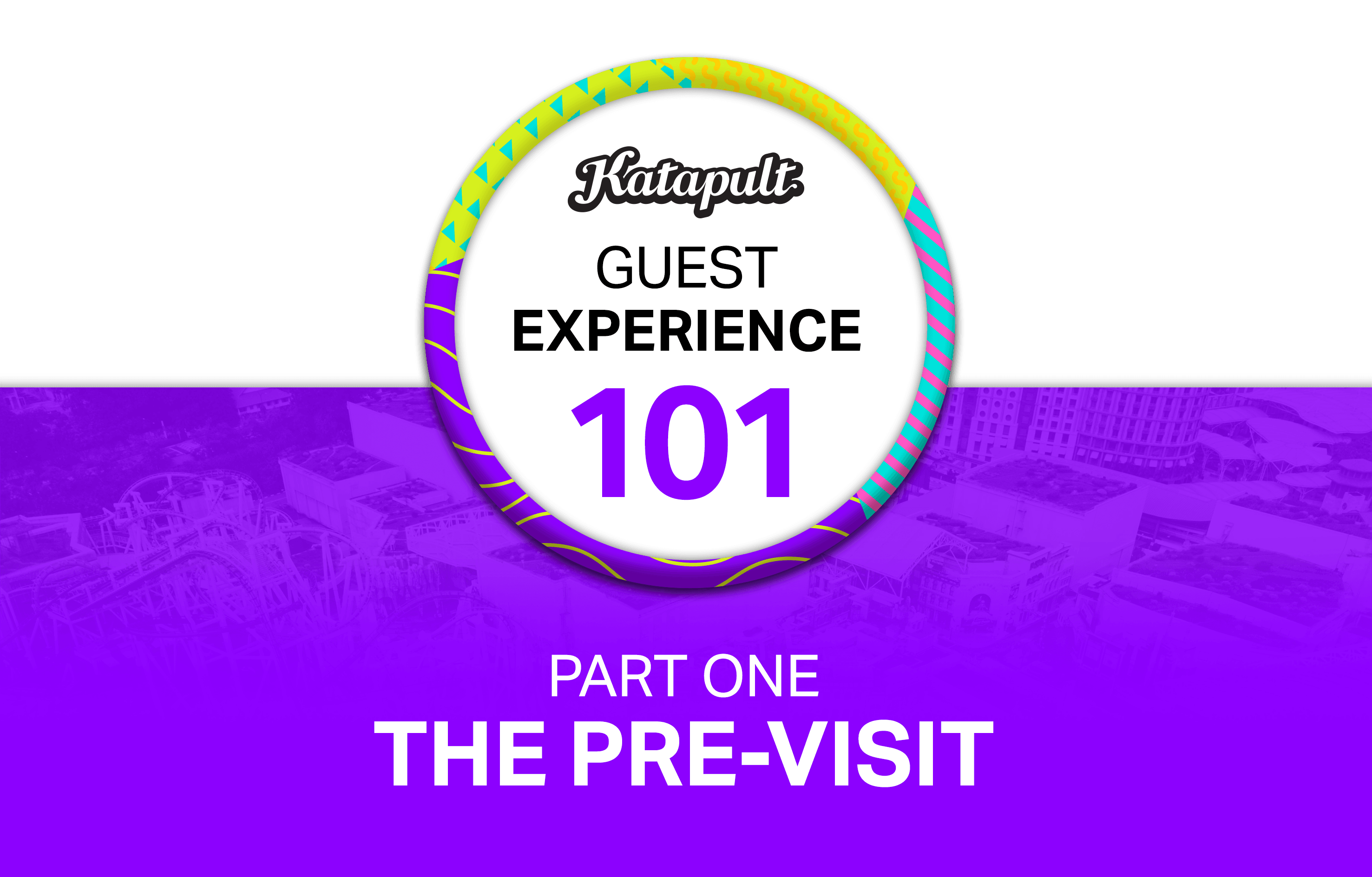 Guest experience 101 - The pre-visit